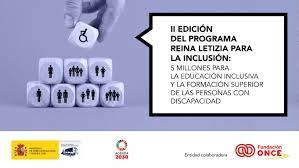 """Cinco millones de euros a estudiantes con discapacidad en el Programa de Ayudas """"Reina Letizia para la Inclusión""""."""